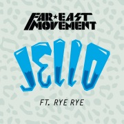 Jello feat. Rye Rye