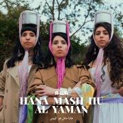Hana Mash Hu Al Yaman