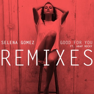 Good For You (Remixes)