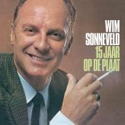 Wim Sonneveld 15 Jaar Op De Plaat