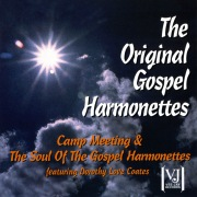 Camp Meeting / The Soul Of The Gospel Harmonettes