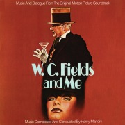W.C. Fields And Me (Original Motion Picture Soundtrack)