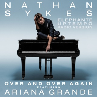 Over And Over Again (Elephante Uptempo Radio Version) feat. Ariana Grande