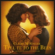 Tell It To The Bees (Original Motion Picture Score)