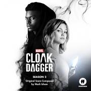 Cloak & Dagger: Season 2 (Original Score)
