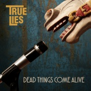 Dead Things Come Alive