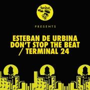 Don't Stop The Beat / Terminal 24