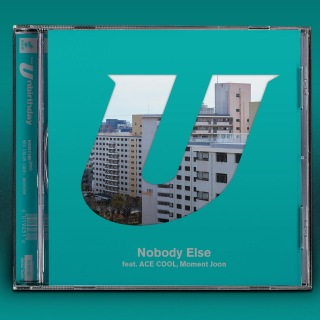 Nobody Else (feat. ACE COOL & Moment Joon)
