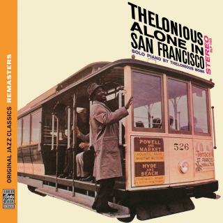 Thelonious Alone in San Francisco [Original Jazz Classics Remasters]