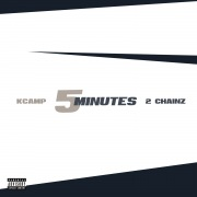 5 Minutes feat. 2 Chainz