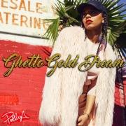 Ghetto Gold Dream