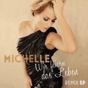 Wir feiern das Leben (Remix EP)