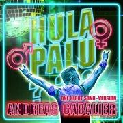Hulapalu (One Night Song - Version)