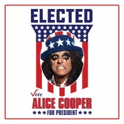 Elected (Alice Cooper For President 2016)