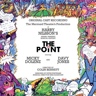 Harry Nilsson's The Point (The Mermaid Theater's Production Original Cast Recording/1977)
