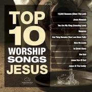 Top 10 Worship Songs - Jesus