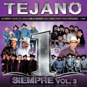 Tejano #1´s Siempre (Vol.3)