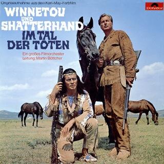 Winnetou und Shatterhand im Tal der Toten (Original Motion Picture Soundtrack)