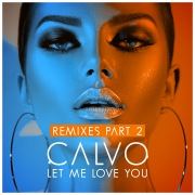 Let Me Love You (Remixes Pt. 2)