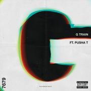 G Train feat. Pusha T