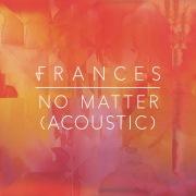No Matter (Acoustic)
