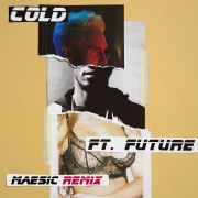 Cold (Maesic Remix) feat. Future