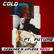 Cold (Kaskade & Lipless Remix) feat. Future
