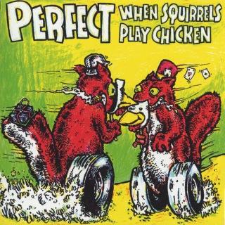 When Squirrels Play Chicken [EP]