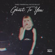 Ghost To You (feat. Nicole Bullet)