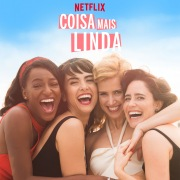 Coisa Mais Linda: Season 1 (Music from the Original Netflix Series)
