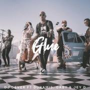 Glue feat. Dunamis, Gaby & Jey D