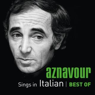 Aznavour Sings In Italian - Best Of