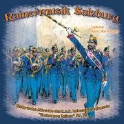 """Historische Märsche des k.u.k. Infanterieregiments """"Erzherzog Rainer"""" Nr. 59"""