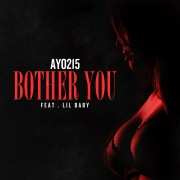 Bother You feat. Lil Baby
