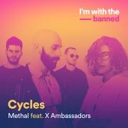 Cycles feat. X Ambassadors