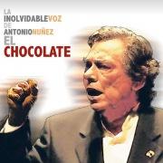 """La Inolvidable Voz De Antonio Núñez """" El Chocolate"""""""