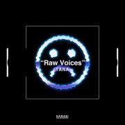 Raw Voices