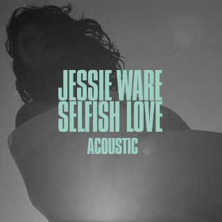 Selfish Love (Acoustic)