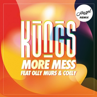 More Mess (Hugel Remix) feat. Olly Murs, Coely
