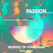 Worthy Of Your Name (Radio Version) feat. Sean Curran