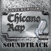 Underground Chicano Rap Soundtrack