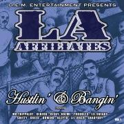 L.A. Affiliates Hustlin' & Bangin'