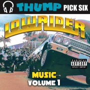 Thump Pick Six Lowrider Vol.1