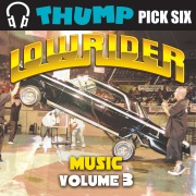 Thump Pick Six Lowrider Music Vol. 3