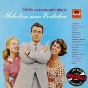 Peter Alexander singt Melodien zum Verlieben (Originale)