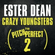 "Crazy Youngsters (From ""Pitch Perfect 2"" Soundtrack)"
