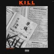 Kill Vol. 1 (DMV Original Playlist)