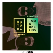 Mutual Remixes feat. Whitney Phillips