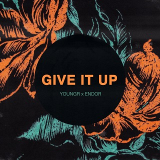 Give It Up (Youngr x Endor)