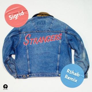 Strangers (R3hab Remix)